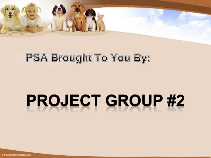 PSA Brought
