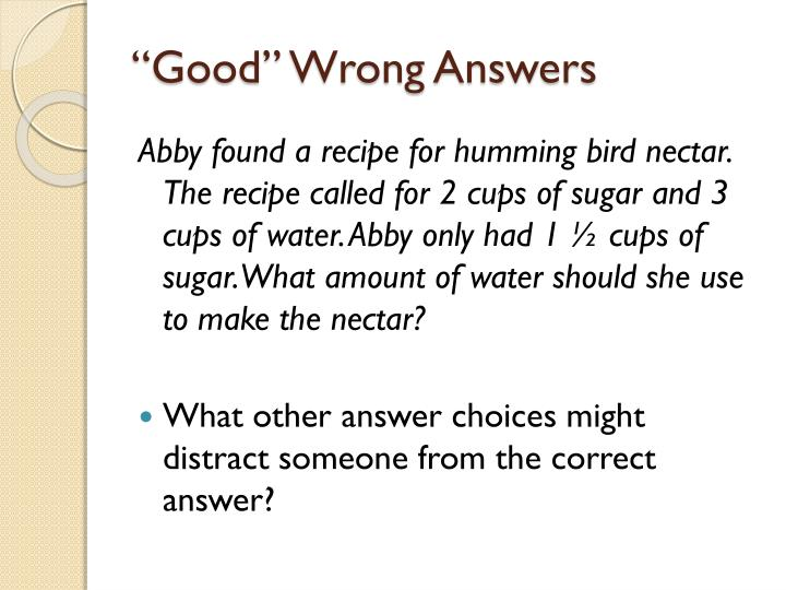 """Good"" Wrong Answers"