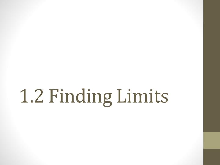 1 2 finding limits