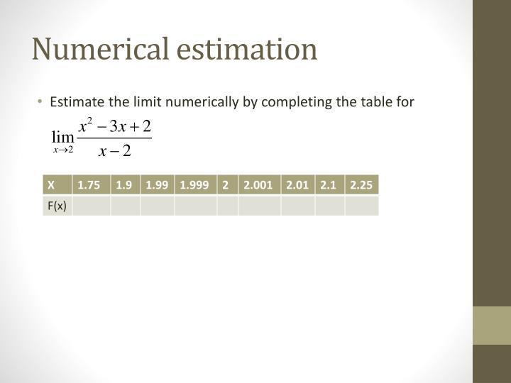 Numerical estimation