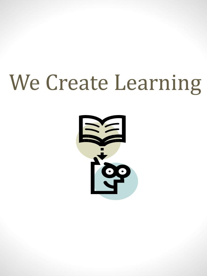 We Create Learning
