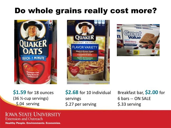Do whole grains really cost more?