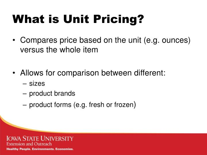 What is Unit Pricing?