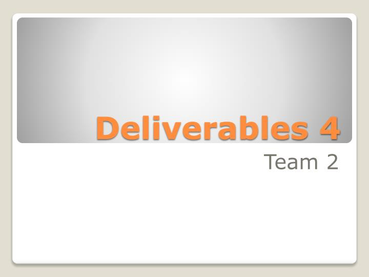 deliverables 4