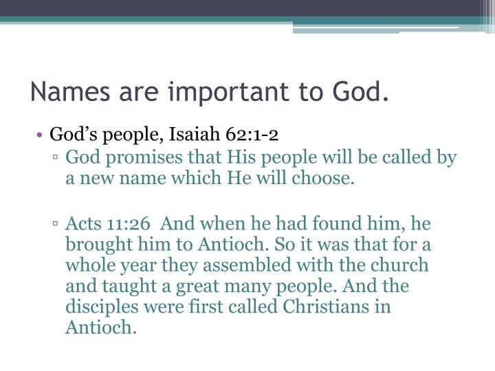 Names are important to God.