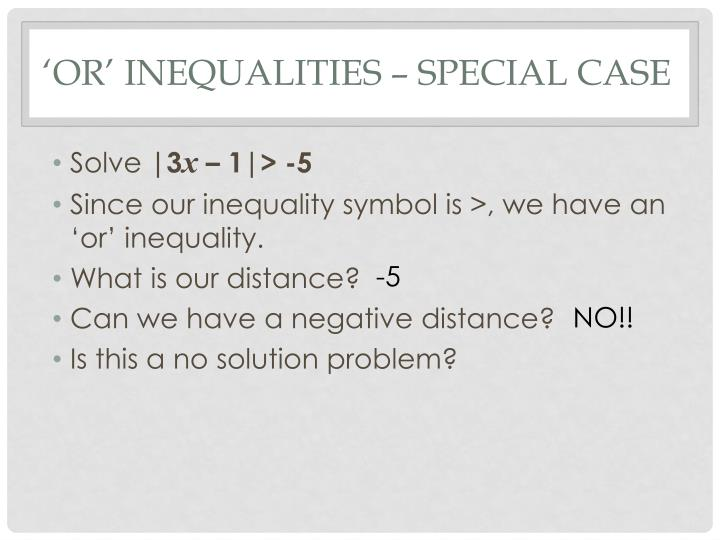 'Or' Inequalities – special case
