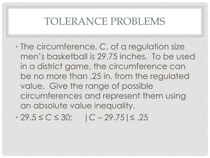 Tolerance Problems