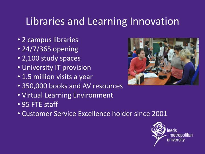 Libraries and Learning Innovation