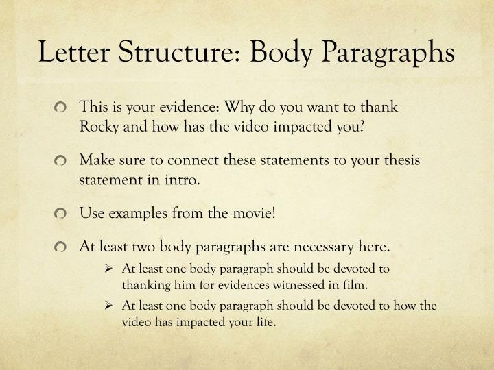 Letter Structure: Body Paragraphs