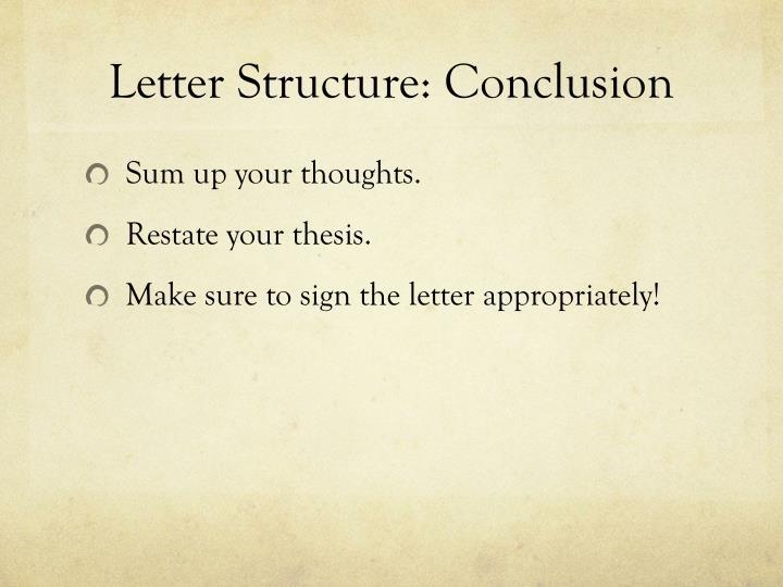Letter Structure: Conclusion