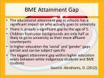 bme attainment gap