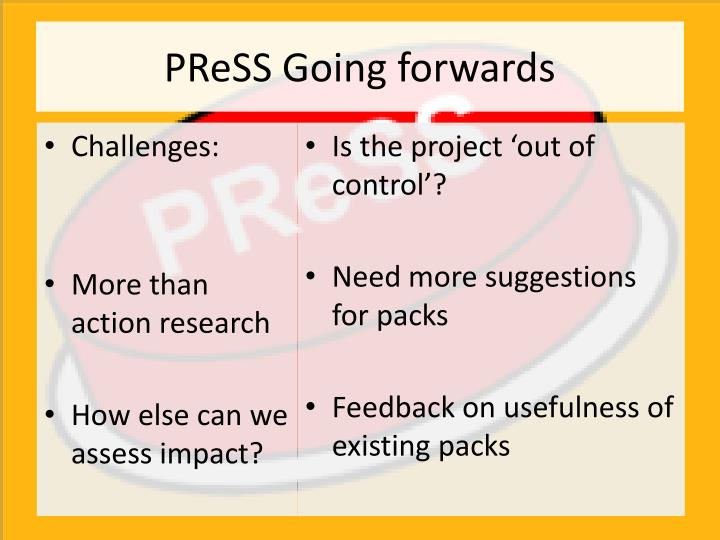PReSS Going forwards