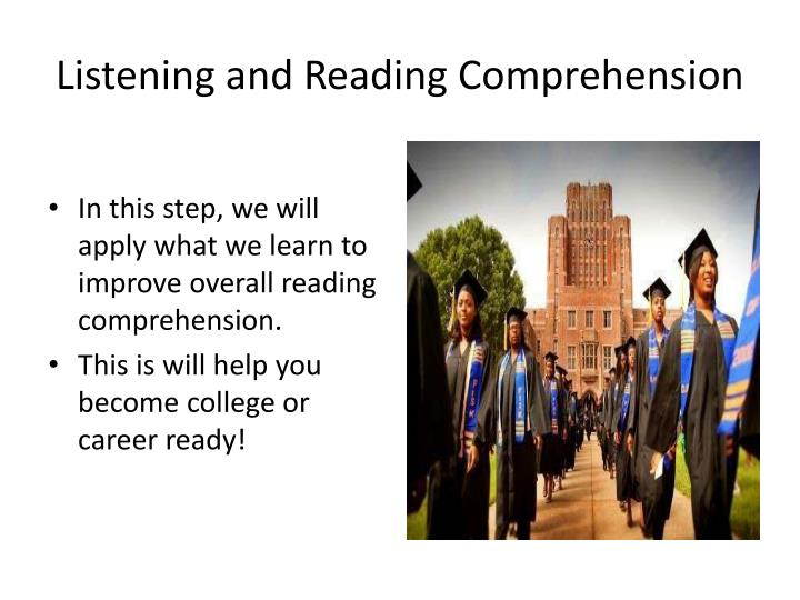 Listening and Reading Comprehension