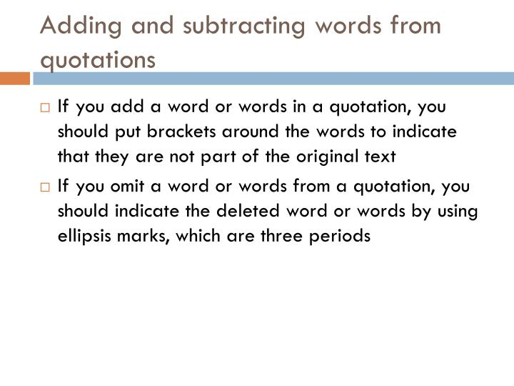 Adding and subtracting words from quotations