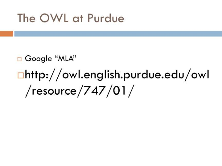 The OWL at Purdue