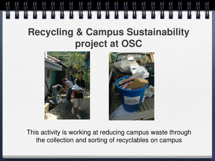 Recycling & Campus Sustainability project at OSC
