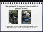 recycling campus sustainability project at osc