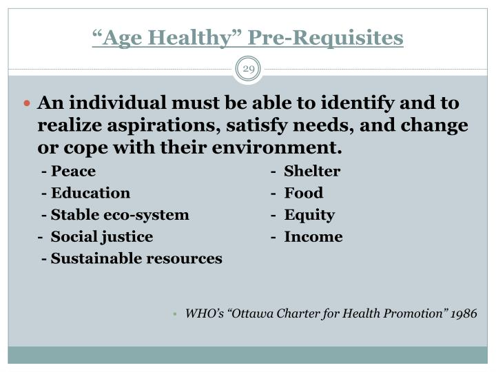 """Age Healthy"" Pre-Requisites"