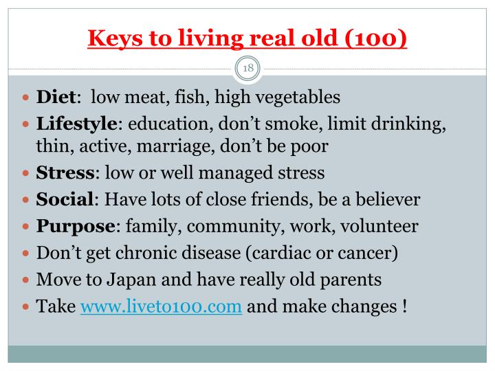 Keys to living real old (100)