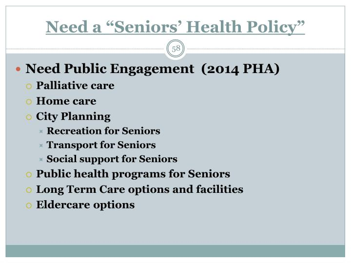 "Need a ""Seniors' Health Policy"""