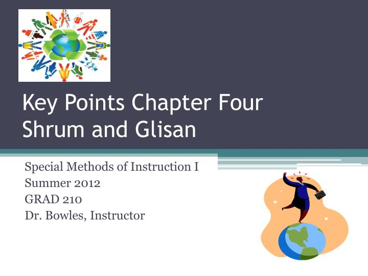 Key points chapter four shrum and glisan