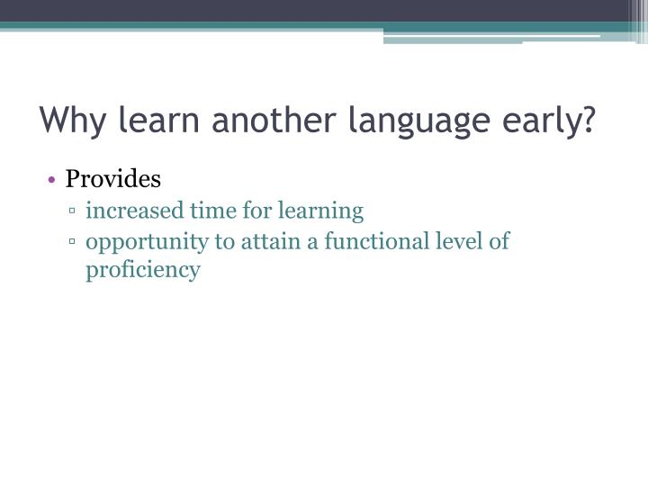 Why learn another language early