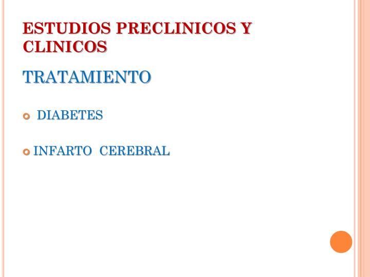 ESTUDIOS PRECLINICOS Y CLINICOS