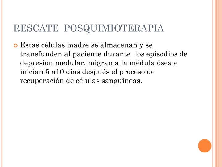 RESCATE  POSQUIMIOTERAPIA