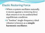 elastic restoring force