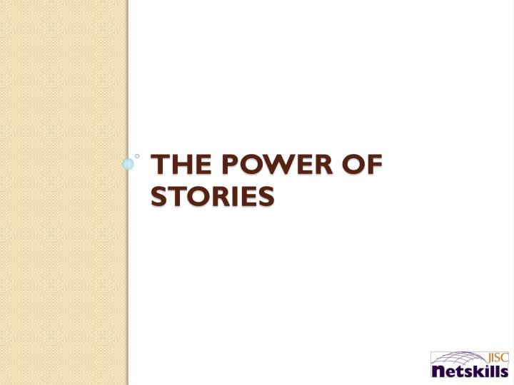 The Power of Stories