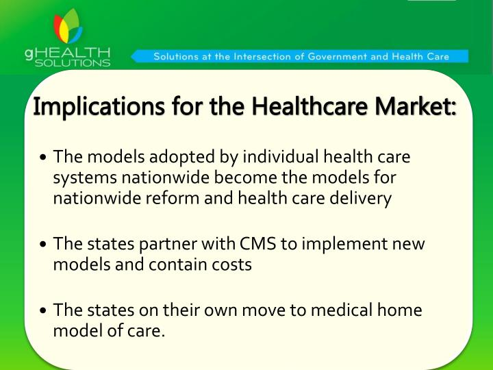 Implications for the Healthcare Market: