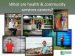what are health community services careers2