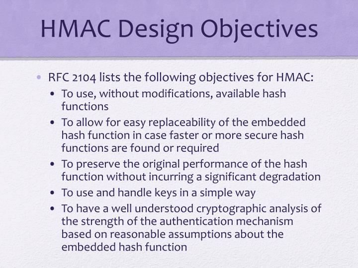HMAC Design Objectives