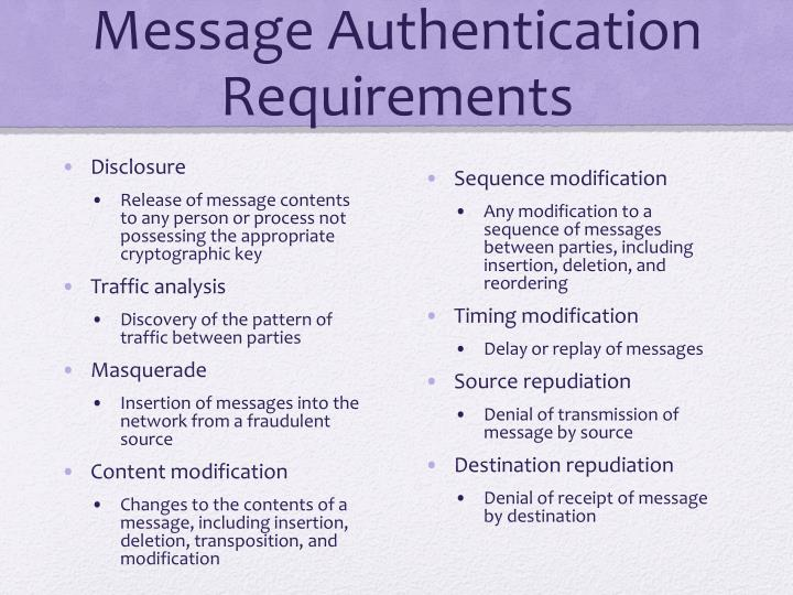 Message Authentication Requirements