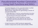 pseudorandom number generation using hash functions and macs