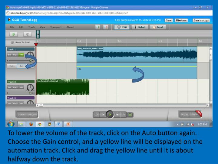 To lower the volume of the track, click on the Auto button again. Choose the Gain control, and a yellow line will be displayed on the automation track