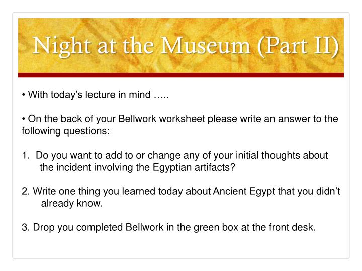 Night at the Museum (Part II)