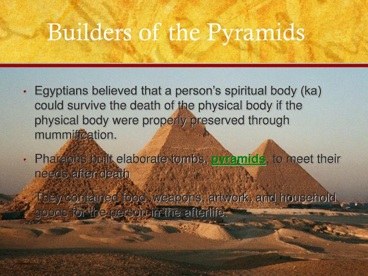 Builders of the Pyramids