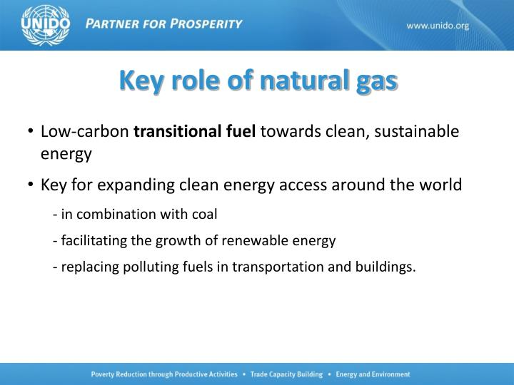 Key role of natural gas