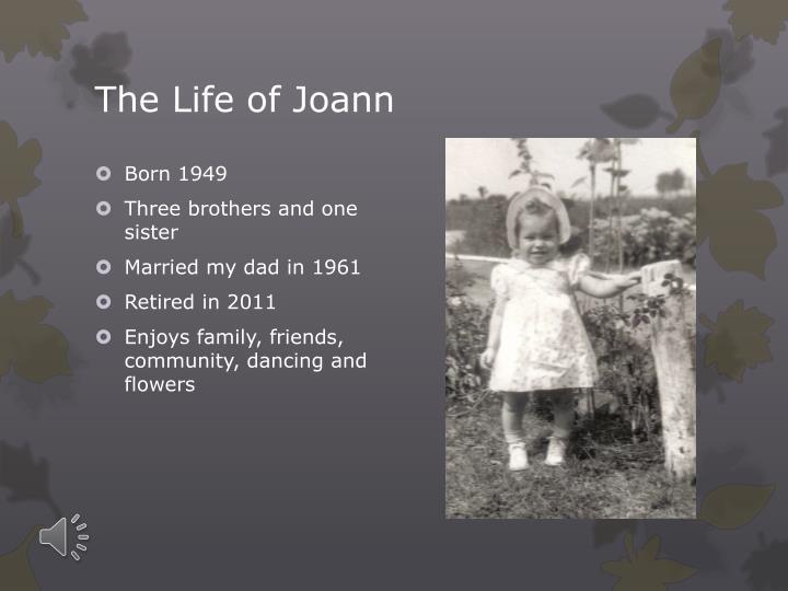 The Life of Joann