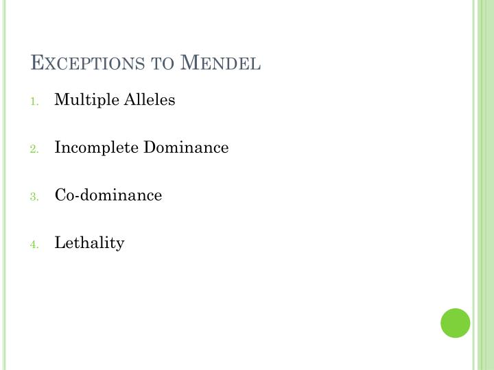 Exceptions to Mendel