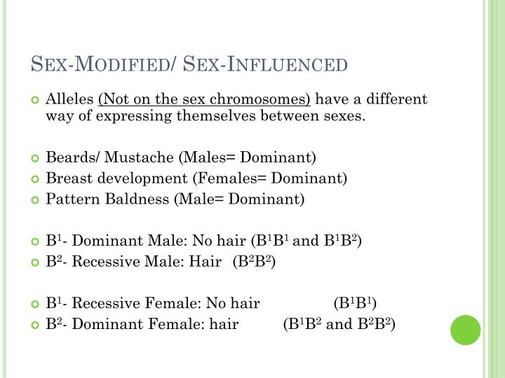 Sex-Modified/ Sex-Influenced