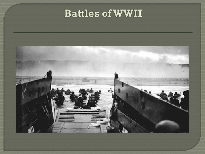 Battles of WWII