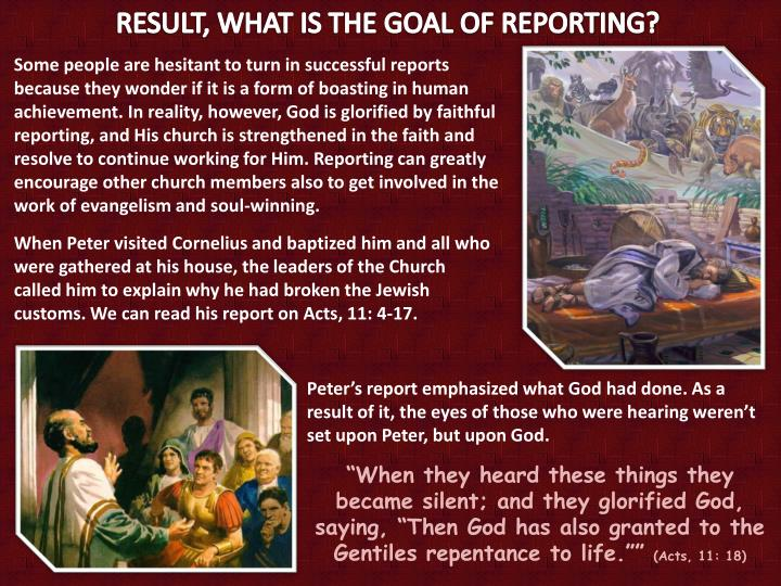 RESULT, WHAT IS THE GOAL OF REPORTING?