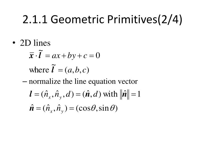 2.1.1 Geometric Primitives(2/4)