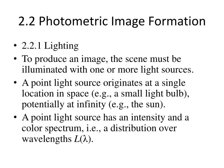 2.2 Photometric Image Formation