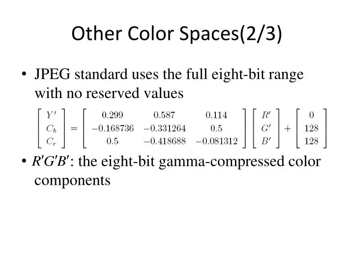 Other Color Spaces(2/3)