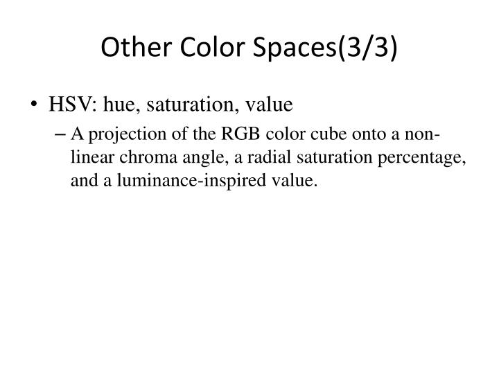 Other Color Spaces(3/3)