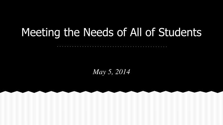 Meeting the needs of all of students