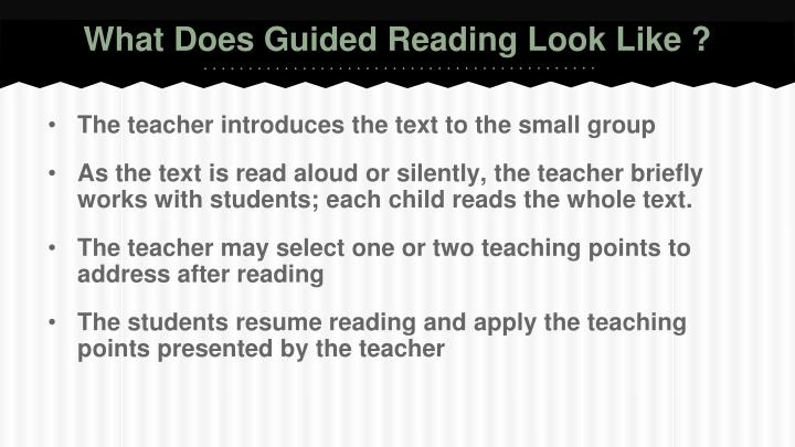 What Does Guided Reading Look Like ?